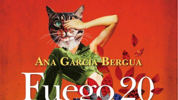 Fuego 20, de Ana García Bergua